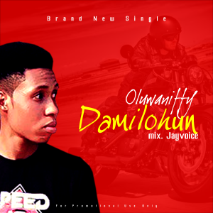 Oluwaniffy – Damilohun(mix. Jayvoice)