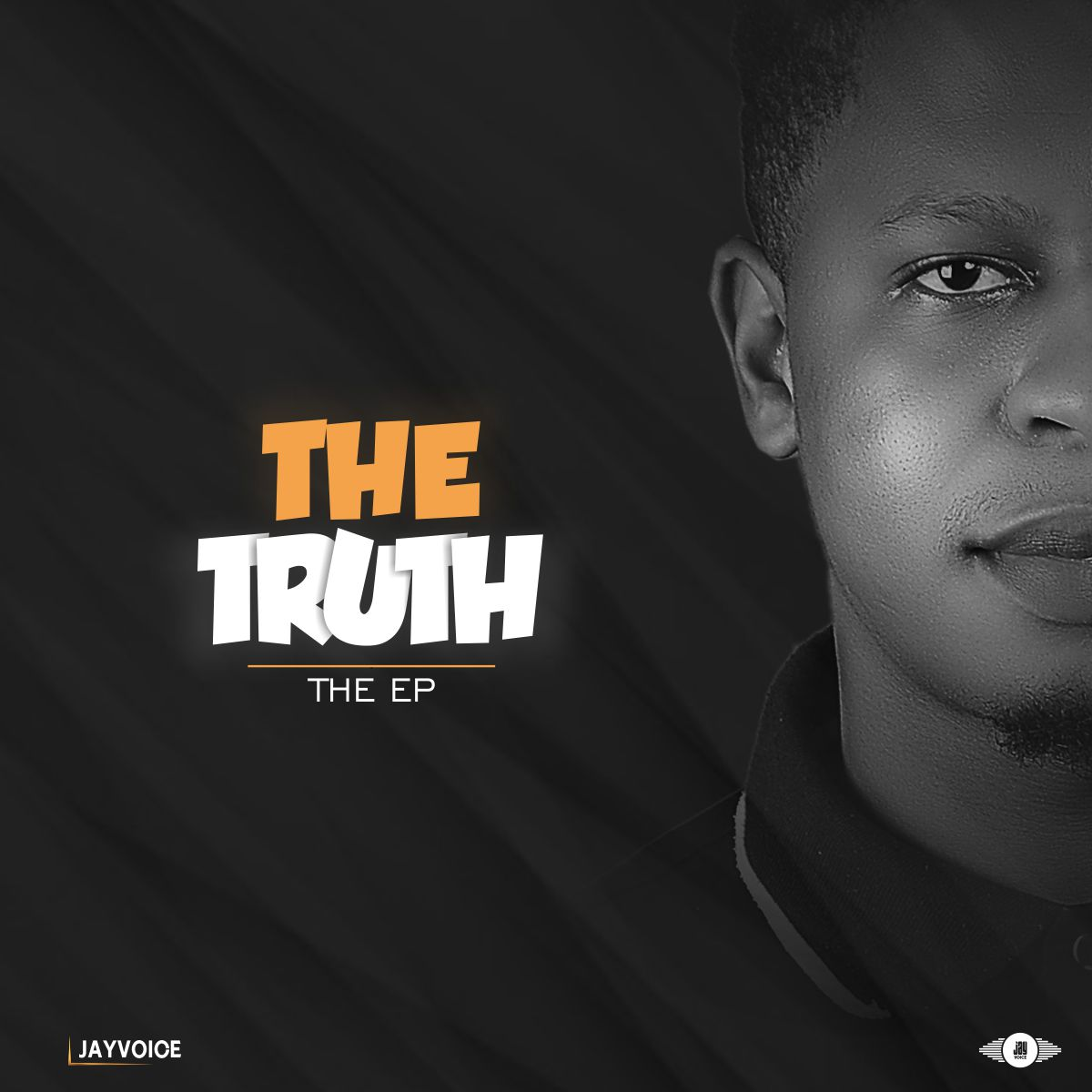 [EP] The Truth by Jayvoice